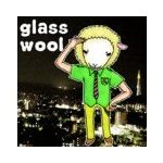 glasswoolさん