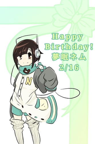 Happy Birthday! 夢眠ネム